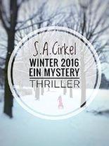 Winter 2016: Ein Mystery Thriller