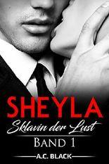 Sheyla: Sklavin der Lust (Band 1)