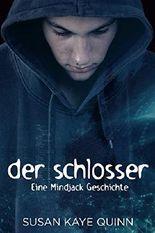 Der Schlosser - Eine Mindjack Geschichte