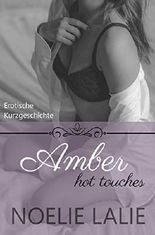 Amber: hot touches