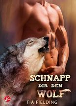 Schnapp dir den Wolf  (Finnshifter 3)