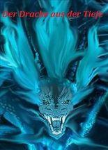Der Drache aus der Tiefe