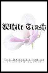 White Trash (The Darker Stories 3)