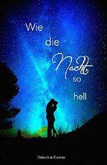 Wie die Nacht, so hell (Traumgeister 1)