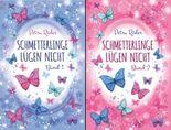 Schmetterlinge lügen nicht (Reihe in 2 Bänden)