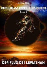 Behemoth 2333 -  Der Flug des Leviathan