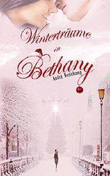 Winterträume in Bethany: (Bethany 2)