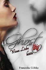 Ghost - Wenn Liebe Flügel hätte