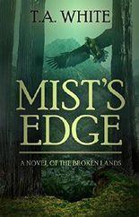 Mist's Edge (The Broken Lands Book 2)