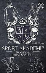 Sportakademie: Rugby & Spitzenschuhe
