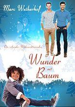 Wunder mit Baum: Ein schwules Weihnachtswunder