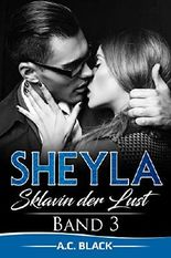 Sheyla: Sklavin der Lust (Band 3)