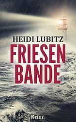 Friesenbande: Frankensteinmörder - Eva Hartmann ermittelt