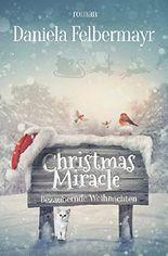 Christmas Miracle: Bezaubernde Weihnachten (German Edition)