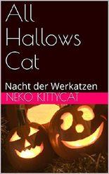All Hallows Cat: Nacht der Werkatzen