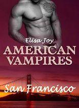 American Vampires - San Francisco