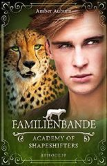 Familienbande - Academy of Shapeshifters