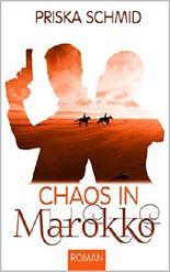 Chaos in Marokko (Chaosbücher 2)
