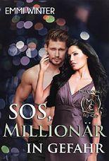 SOS, Millionär in Gefahr (Millionaires NightClub 3)