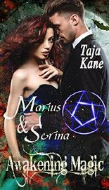 Marius & Serina: Awakening Magic (Band 3)