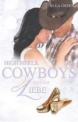 High Heels, Cowboys & die Liebe