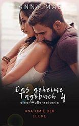"""Das geheime Tagebuch einer Außenseiterin: Anatomie der Leere (""""Tagebuch""""-Reihe 4)"""