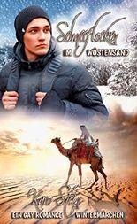 Schneeflocken im Wüstensand: ein Gay Romance Weihnachtsmärchen