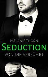 Seduction: Von dir verführt (Mercer 2)