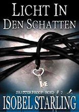 Licht in den Schatten: Shatterproof Bond #2