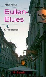 Bullen-Blues: Kriminalroman (Bamberg-Krimi Kommissar Schreiber)