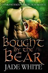 Bought By The Bear: A Paranormal WereBear Romance