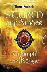 Sturm auf Amber: Triumph der Könige (Nebelländer 4)