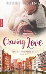 Craving Love: Verliebt in Hamburg - Teil 2