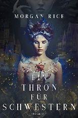 Ein Thron für Zwei Schwestern (Buch 1)