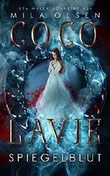 Coco Lavie - Spiegelblut