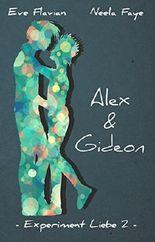 Experiment Liebe 2: Alex und Gideon