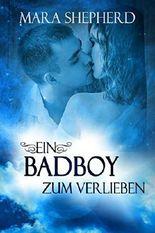 Ein Bad Boy zum Verlieben