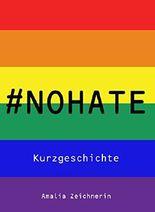 #NoHate: eine Kurzgeschichte