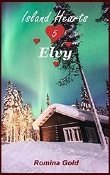 Island Hearts 5 - Elvy: Kurzroman: eine spannende Weihnachtsromanze