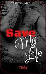 Tray: Save My Life