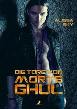 Die Tore von Morts Ghul (German Edition)