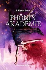 Phönixakademie - Sammelband 3 (Fantasy-Serie)