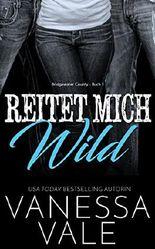 Reitet Mich Wild (Bridgewater County 1)
