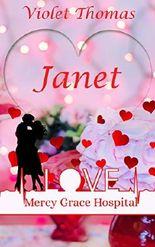 Mercy Grace Hospital: Janet