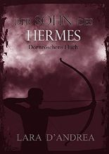 Der Sohn des Hermes: Dornröschens Fluch