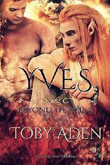 Yves: Sohn der Feuerfeen (Beyond the Veil 2)