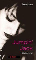 Jumpin' Jack: ein Jack the Ripper Roman (Kommissar Schreiber 4)