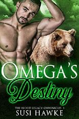 Omega's Destiny: An MM Mpreg Romance (The Blood Legacy Chronicles Book 3)