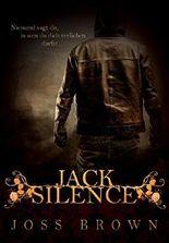 Jack Silence: Niemand sagt dir, in wen du dich verlieben darfst