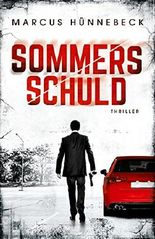 Sommers Schuld: Thriller (German Edition)